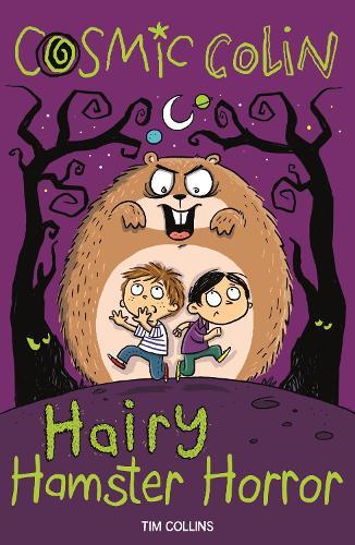 Cosmic Colin: Hairy Hamster Horror (Paperback)