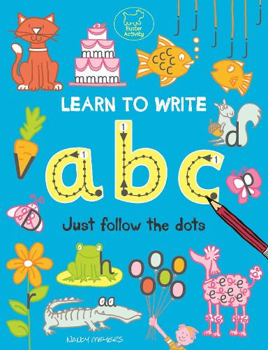 Learn to Write ABC: Just Follow the Dots - Buster Early Learning Preschool (Paperback)