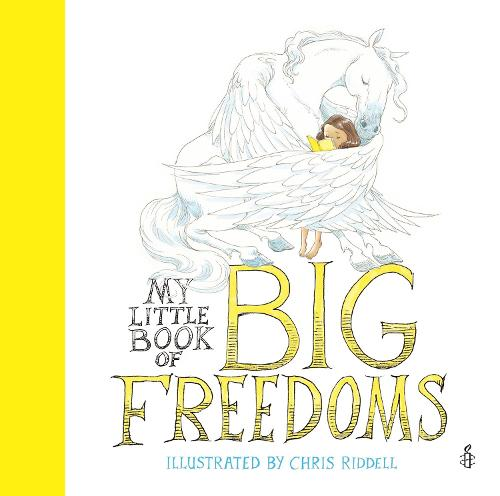 My Little Book of Big Freedoms: The Human Rights Act in Pictures (Hardback)
