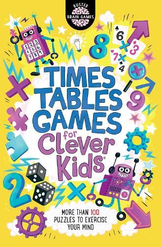 Times Tables Games for Clever Kids - Buster Brain Games (Paperback)