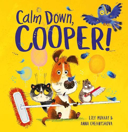 Calm Down, Cooper! (Paperback)