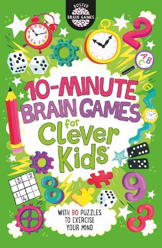 10-Minute Brain Games for Clever Kids - Buster Brain Games (Paperback)