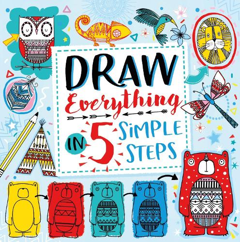 Draw Everything in 5 Simple Steps (Paperback)