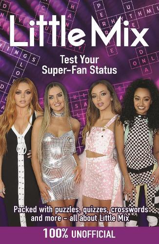 Little Mix: Test Your Super-Fan Status (Paperback)