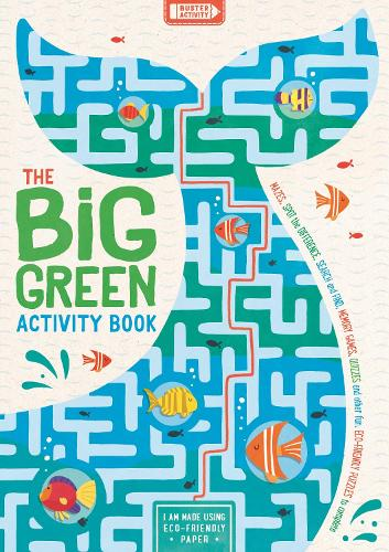 The Big Green Activity Book: Mazes, Spot the Difference, Search and Find, Memory Games, Quizzes and other Fun, Eco-Friendly Puzzles to Complete - Buster Activity (Paperback)
