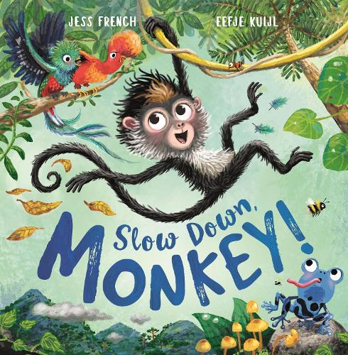 Slow Down, Monkey! (Paperback)