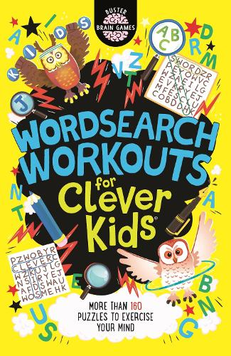 Wordsearch Workouts for Clever Kids - Buster Brain Games (Paperback)