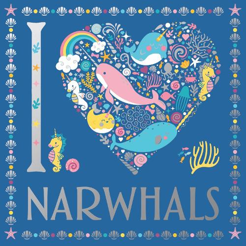 I Heart Narwhals - I Heart Colouring Books (Paperback)