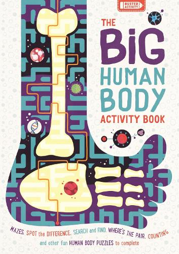 The Big Human Body Activity Book: Mazes, Spot the Difference, Search and Find, Where's the Pair, Counting and other Fun Human Body Puzzles to Complete - Big Buster Activity (Paperback)