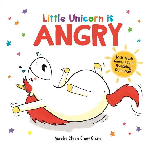 Little Unicorn is Angry - How Are You Feeling Today? (Hardback)