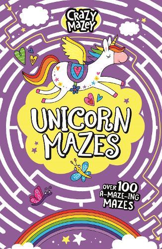 Unicorn Mazes - Crazy Mazey (Paperback)