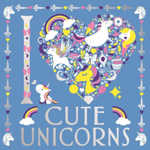 I Heart Cute Unicorns - I Heart Colouring (Paperback)