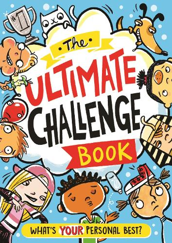 The Ultimate Challenge Book: What's YOUR Personal Best? (Paperback)