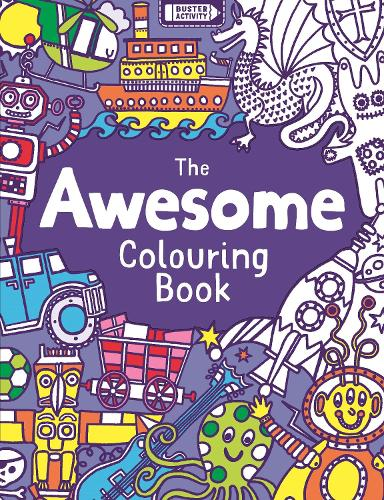 The Awesome Colouring Book (Paperback)