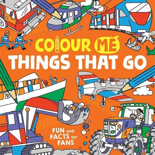 Colour Me: Things That Go (Paperback)