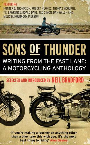 Sons of Thunder: Writing from the Fast Lane: A Motorcycling Anthology (Paperback)