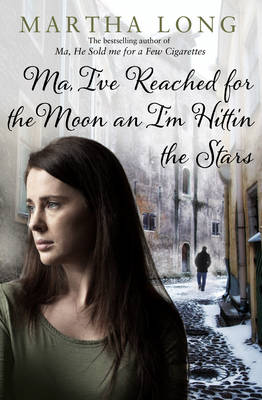 Ma, I've Reached for the Moon an I'm Hittin the Stars (Paperback)