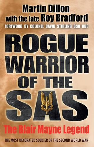Rogue Warrior of the SAS: The Blair Mayne Legend (Paperback)