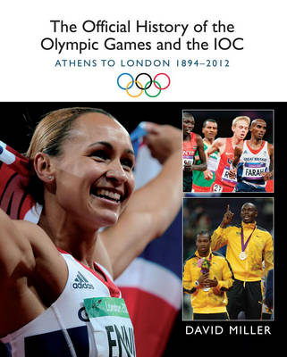 The Official History of the Olympic Games and the IOC (Hardback)