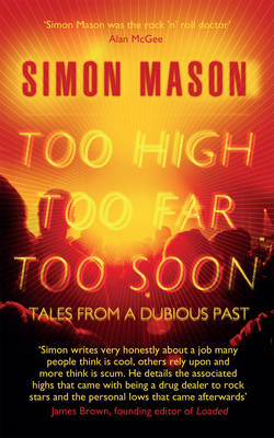 Too High, Too Far, Too Soon: Tales from a Dubious Past (Paperback)