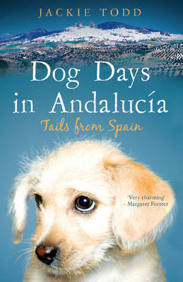 Dog Days in Andalucia (Paperback)