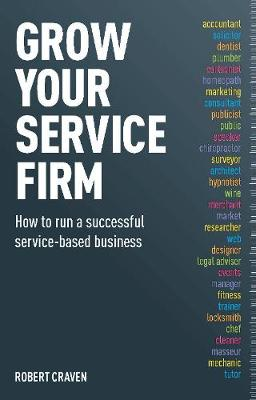 Grow Your Service Firm (Paperback)