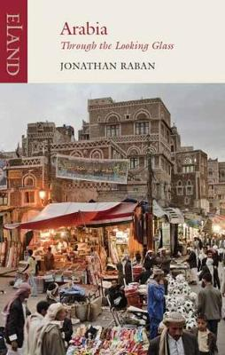 Arabia through the Looking Glass (Paperback)