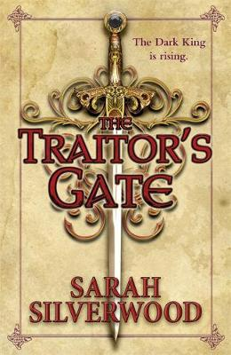 The Traitor's Gate: The Nowhere Chronicles Book Two - NOWHERE CHRONICLES (Paperback)
