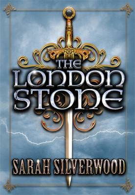 The London Stone: The Nowhere Chronicles Book Three - NOWHERE CHRONICLES (Hardback)