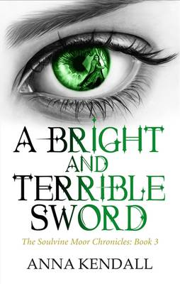 A Bright and Terrible Sword (Paperback)