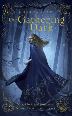 The Gathering Dark - The Grisha 1 (Paperback)