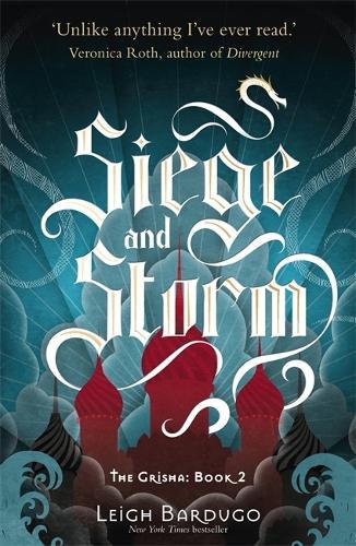 The Grisha: Siege and Storm: Book 2 - The Grisha (Paperback)
