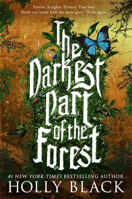 The Darkest Part of the Forest (Hardback)
