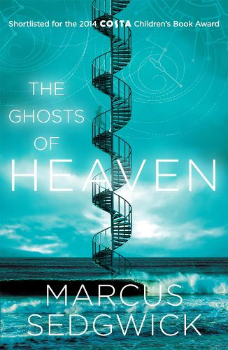 The Ghosts of Heaven: shortlisted for the CILIP Carnegie Medal 2016 (Paperback)