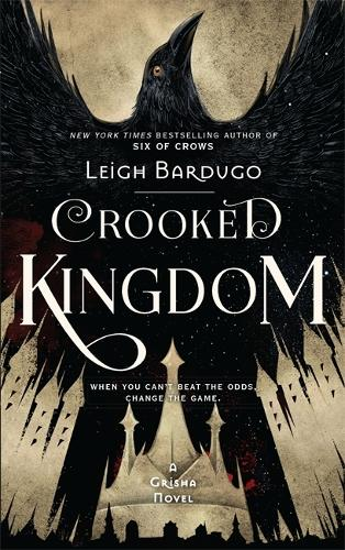 Crooked Kingdom: Book 2 - Six of Crows (Paperback)