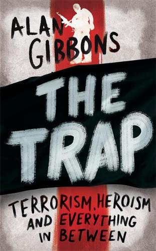 The Trap: terrorism, heroism and everything in between (Paperback)