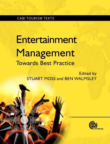 Entertainment Management: Towards Best Practice - CABI Tourism Texts (Paperback)