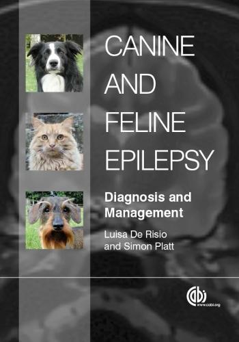 Canine and Feline Epilepsy: Diagnosis and Management (Hardback)