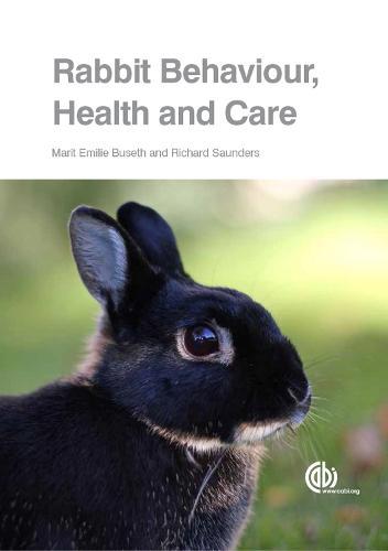 Rabbit Behaviour, Health and Care (Paperback)