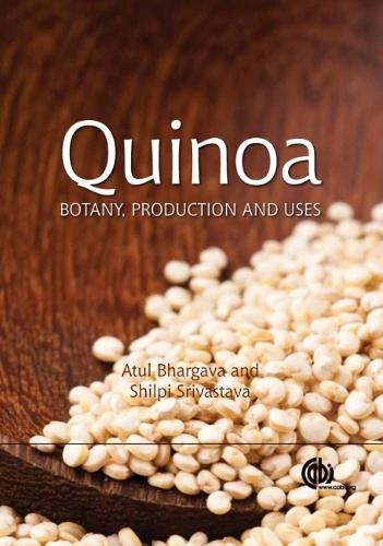 Quinoa: Botany, Production and Uses (Hardback)