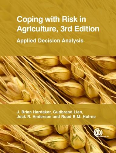 Coping with Risk in Agriculture: Applied Decision Analysis (Paperback)