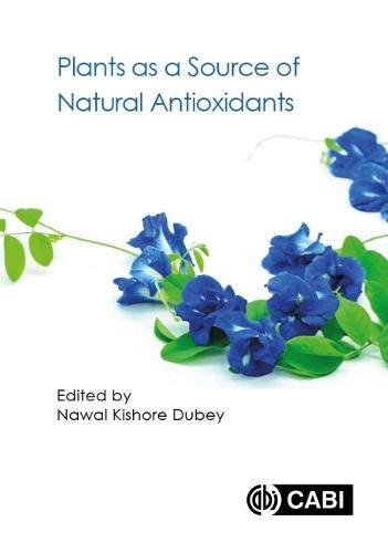 Plants as a Source of Natural Antioxidants (Hardback)