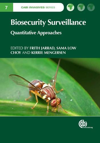 Biosecurity Surveillance: Quantitative Approaches - CABI Invasives Series (Hardback)