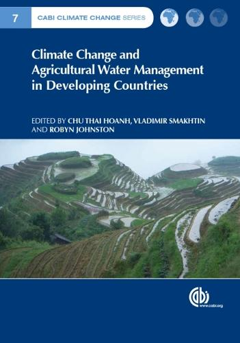 Climate Change and Agricultural Water Management in Developing Countries - CABI Climate Change Series (Hardback)