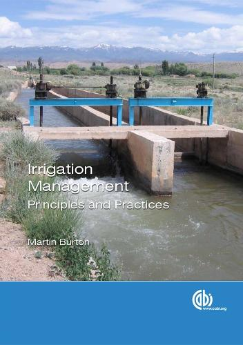 Irrigation Management: Principles and Practices (Paperback)