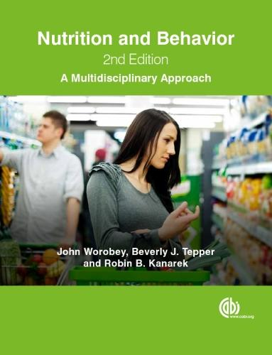 Nutrition and Behavior: A Multidisciplinary Approach (Paperback)