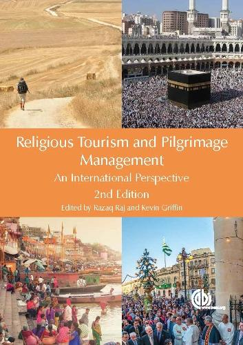 Religious Tourism and Pilgrimage Management: An International Perspective (Hardback)
