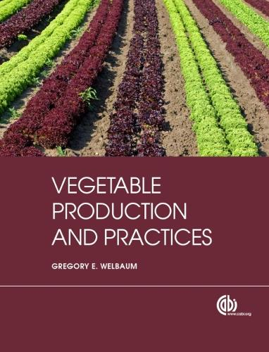 Vegetable Production and Practices (Hardback)