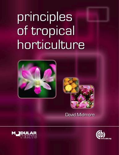 Principles of Tropical Horticulture (Hardback)