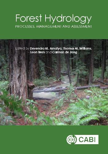 Forest Hydrology: Processes, Management and Assessment (Hardback)